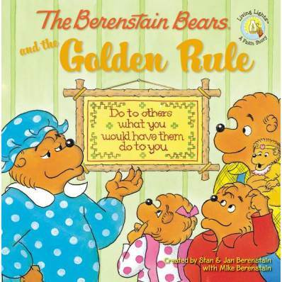 Berenstain Bears Golden Rule