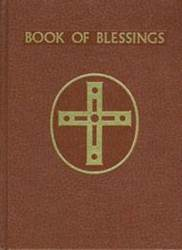 Book of Blessings liturgical book, blessing book, mass blessings, sacramental blessing, everyday blessings, handbook,church resource, religious resource, ministry resource, 560/22