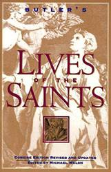 Butlers Lives of the Saints Concise Edition, Revised and Updated