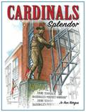 Cardinals Splendor Book