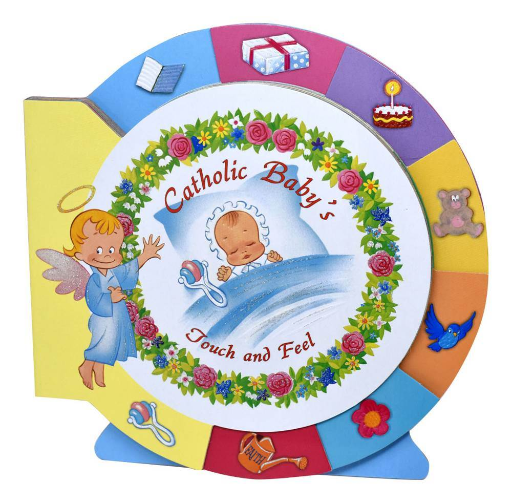 Catholic Baby's Touch And Feel Board Book