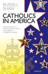 Catholics in America Religious Identity and Cultural Assimilation
