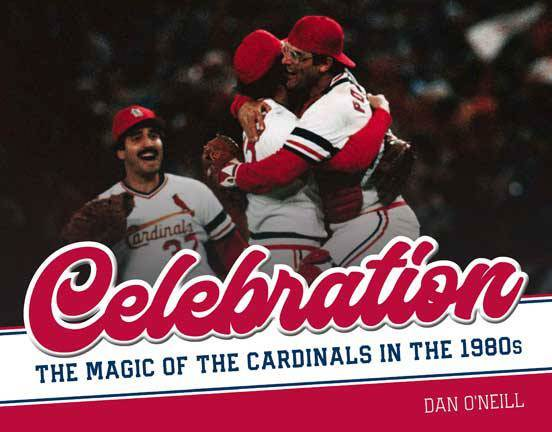 Celebration: The Magic of The Cardinals in the 1980's
