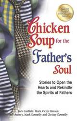 Chicken Soup for the Fathers Soul