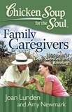 Chicken Soup for the Soul-Family Caregivers