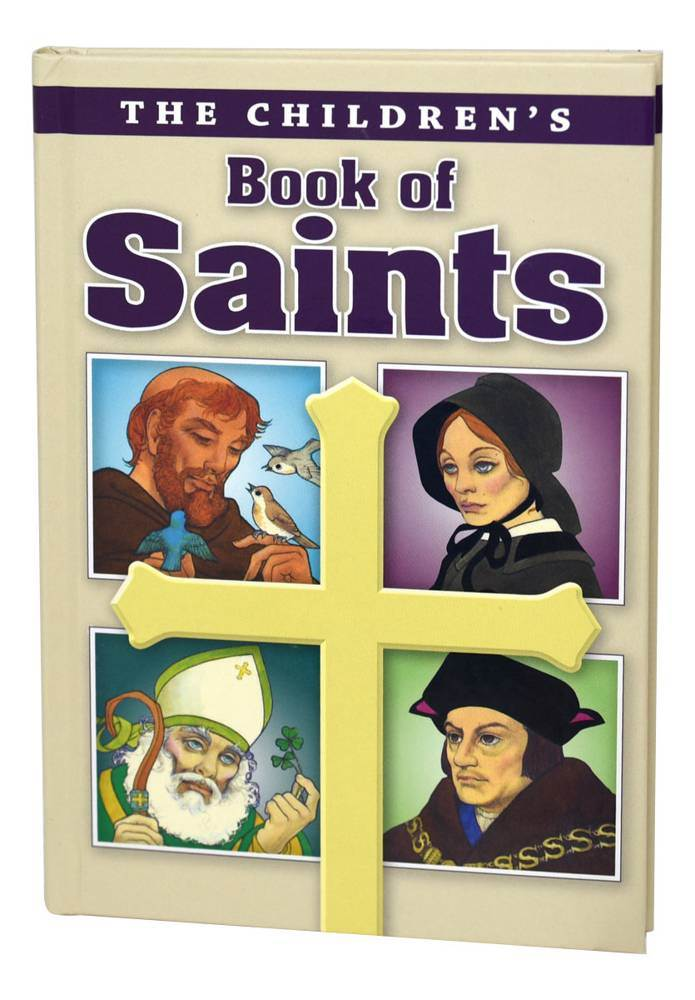 Children'S Book Of Saints /Hb Louis M Savary 9780882711300