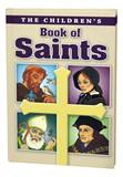 ChildrenS Book Of Saints /Hb Louis M Savary 9780882711300