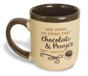 ?God sends no stress that chocolate and prayer cant handle Mug