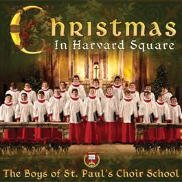 Christmas In Harvard Square St. Paul Boys Choir/CD