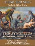 Come and See: The Synoptics By Fr. Joseph Ponessa, Laurie Manhardt, Msgr. Jan Majernik