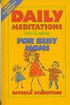 Daily Meditations For Busy Mom