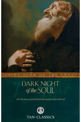 Dark Night of the Soul St. John of the Cross
