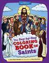 Day-by-Day Coloring Book of Saints Volume 2 July through December