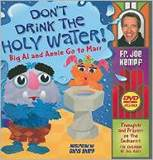 Dont Drink The Holy Water