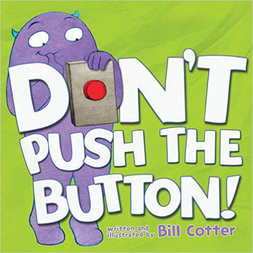 Don't Push the Button Board Book