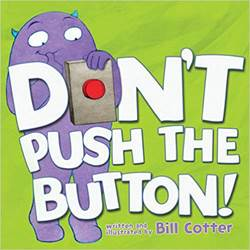 Dont Push the Button Board Book