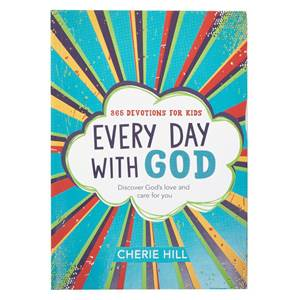 Every Day with God Daily Devotional for Kids