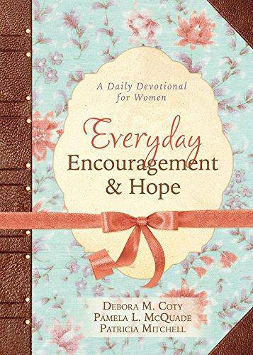 Everyday Encouragement and Hope: Daily Devotional for Women