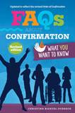FAQs About Confirmation What You Want to Know