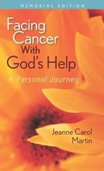 Facing Cancer with Gods Help: A Personal Journey