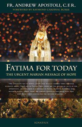 Fatima For Today: The Urgent Message PB