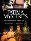 Fatima Mysteries Marys Message to the Modern Age By: Grzegorz Gorny, Janusz Rosikon