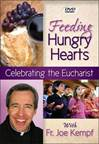 Feeding Hungry Hearts Celebrating The Eucharist DVD