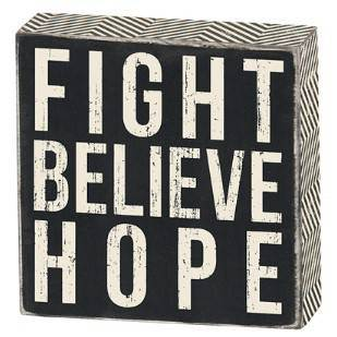 Fight Believe Hope Box Sign box sign, box message holder, home decor, inspriational message, house gift, 24997