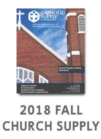 2018 CATHOLIC SUPPLY FALL CHURCH SUPPLY CATALOG