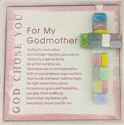 "For My Godmother, God Chose You 4"" Handmade Mosaic Cross"