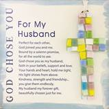 "For My Husband, God Chose You 4"" Handmade Mosaic Cross"