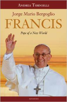 Francis: Pope of a New World pope francis, pope book, papal book, tornielli, religious book, FNPW-H