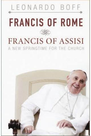 Francis of Rome & Francis of Assisi pope francis, papal book, questions to ask, religious book, pope book, st francis, francis of assisi, book, 978-1-62698-083-9, 9781626980839