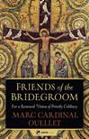 Friends of the Bridegroom: For a Renewed Vision of Priestly Celibacy