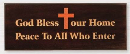 "God Bless Our Home Peace To All ?Who Enter Plaque with Gold Painted Lettering  4.25"" x 11.25""??"