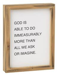 God Is Able To Do Immeasurably More Than All We Ask or Imagine Wood Framed Sign