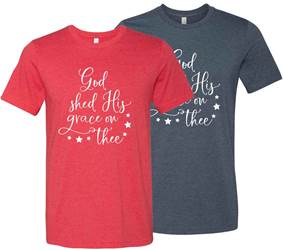 God Shed His Grace On Thee T Shirt, Adult Sizes