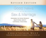Good News About Sex and Marriage: Answers to Your Honest Questions about Catholic Teaching Audio Book - 6 Compact Discs