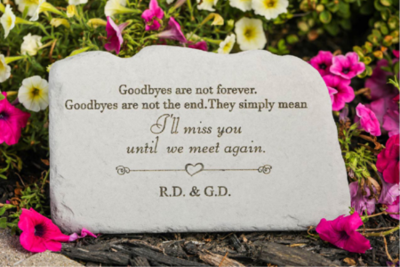Goodbyes Are Not Forever Personalized Memorial Garden Stone