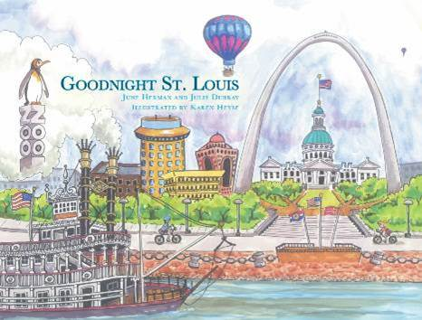 Goodnight St. Louis scenic book, childrens book, st. louis book, st. louis childrens book, Julie Desloge Dubray & June Arthur Herman, 9781460215807,978-1-4602-1580-7