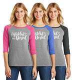 Grateful and Blessed Ladies 3/4 Sleeve Raglan Jersey Tee
