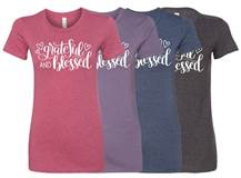 Grateful and Blessed Ladies Super Soft TShirt