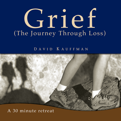 Grief: A Journey Through Loss CD by David Kauffman