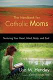 Handbook For Catholic Moms