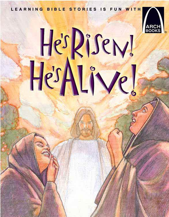 He's Risen He's Alive Arch Bk