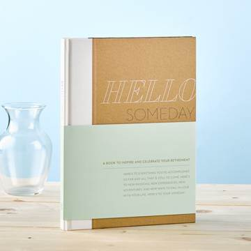 Hello Someday Retirement Gift Book book, inspirational book, happy book, inspiring journal, retirement, gift, 5831