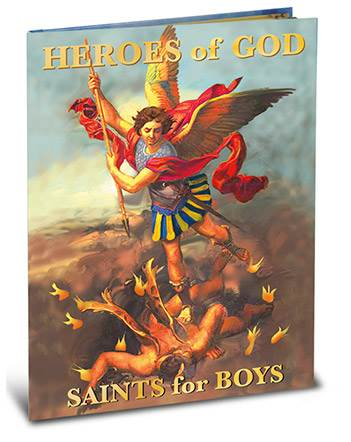 Heroes Of God : Saints For Boys