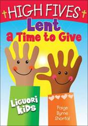 High Fives Lent: A Time To Give