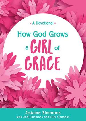 How God Grows a Girl of Grace