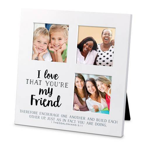 I Love That You're My Friend Frame